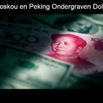 Moskou en Peking Ondergraven Dollar